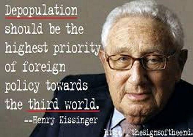 Lo spopolamento dovrebbe essere la massima priorità della politica estera verso il terzo mondo - Henry Kissinger