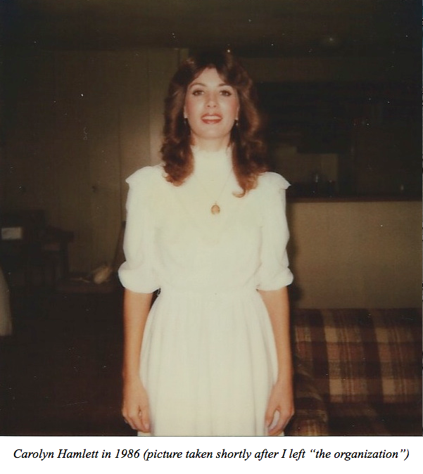 "Carolyn Hamlett in 1986 - Picture taken shortly after I left ""the organization"""