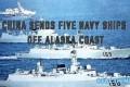 La Cina invia 5 corazzate in Alaska. WW3 sempre più vicina !